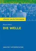 Die Welle - The Wave von Morton Rhue. Textanalyse und Interpretation mit ausführlicher Inhaltsangabe und Abituraufgaben mit Lösungen. (eBook, PDF)