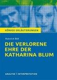 Die verlorene Ehre der Katharina Blum von Heinrich Böll. Textanalyse und Interpretation mit ausführlicher Inhaltsangabe und Abituraufgaben mit Lösungen. (eBook, PDF)