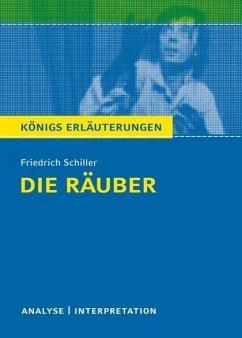 Die Räuber von Friedrich Schiller. Textanalyse und Interpretation mit ausführlicher Inhaltsangabe und Abituraufgaben mit Lösungen. (eBook, PDF) - Schiller, Friedrich