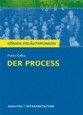 Der Proceß von Franz Kafka. Textanalyse und Interpretation mit ausführlicher Inhaltsangabe und Abituraufgaben mit Lösungen (eBook, PDF)