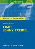 Frau Jenny Treibel von Theodor Fontane. Textanalyse und Interpretation mit ausführlicher Inhaltsangabe und Abituraufgaben mit Lösungen. (eBook, PDF)