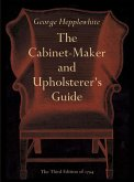 The Cabinet-Maker and Upholsterer's Guide (eBook, ePUB)