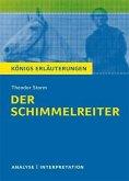 Der Schimmelreiter von Theodor Storm. Textanalyse und Interpretation mit ausführlicher Inhaltsangabe und Abituraufgaben mit Lösungen. (eBook, PDF)