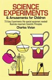 Science Experiments and Amusements for Children (eBook, ePUB)
