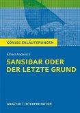 Sansibar oder der letzte Grund von Alfred Andersch. Textanalyse und Interpretation mit ausführlicher Inhaltsangabe und Abituraufgaben mit Lösungen. (eBook, PDF)