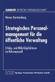 Strategisches Personalmanagement für die öffentliche Verwaltung