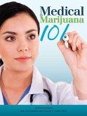 Medical Marijuana 101 (eBook, ePUB)