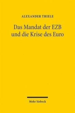 Das Mandat der EZB und die Krise des Euro