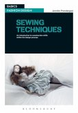 Sewing Techniques: An Introduction to Construction Skills Within the Design Process