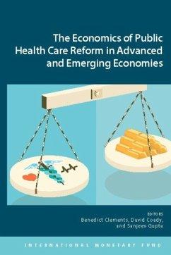 Economics of Public Health Care Reform in Advanced and Emerging Economies - International Monetary Fund; Clements, Benedict J.; Coady, David