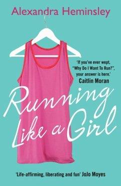 Running Like a Girl - Heminsley, Alexandra