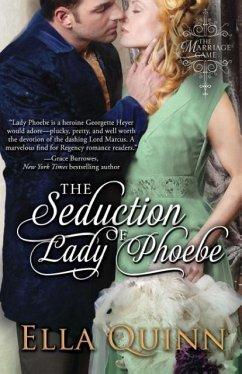 The Seduction of Lady Phoebe - Quinn, Ella