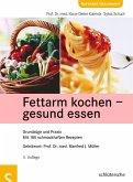 Fettarm kochen - gesund essen (eBook, PDF)