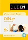 Duden - Einfach klasse in Deutsch - Diktat 6. Klasse (Mängelexemplar)