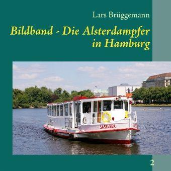 Bildband - Die Alsterdampfer in Hamburg - Brüggemann, Lars