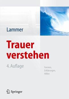 Trauer verstehen - Lammer, Kerstin