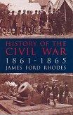 History of the Civil War, 1861-1865 (eBook, ePUB)