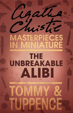 9780007526796 - Christie, Agatha: The Unbreakable Alibi (eBook, ePUB) - Buch