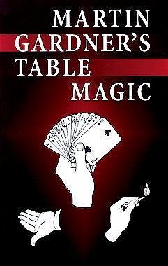 Martin Gardner's Table Magic (eBook, ePUB) - Gardner, Martin