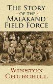 The Story of the Malakand Field Force (eBook, ePUB)