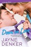 Down on Love (eBook, ePUB)