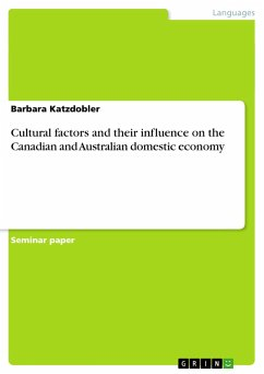 Cultural factors and their influence on the Canadian and Australian domestic economy