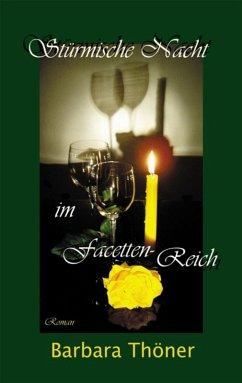 Stürmische Nacht im Facetten-Reich (eBook, ePUB) - Thöner, Barbara