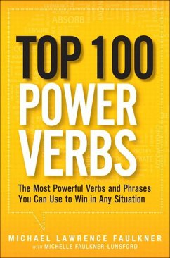 Top 100 Power Verbs (eBook, PDF) - Faulkner, Michael Lawrence; Faulkner-Lunsford, Michelle