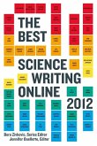 The Best Science Writing Online 2012 (eBook, ePUB)