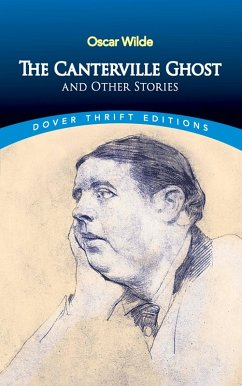 The Canterville Ghost and Other Stories (eBook, ePUB) - Wilde, Oscar