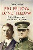 Big Fellow, Long Fellow. A Joint Biography of Collins and De Valera (eBook, ePUB)