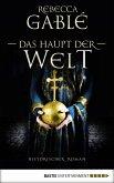Das Haupt der Welt / Otto der Große Bd.1 (eBook, ePUB)