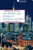 Von Bänken und Banken in Frankfurt am Main (eBook, ePUB)