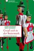 Griaß eich in der Steiermark (eBook, ePUB)