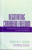 Negotiating Caribbean Freedom (eBook, ePUB)