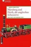 Nürnberg und Fürth, die ungleichen Schwestern (eBook, ePUB)