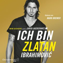 Ich bin Zlatan (MP3-Download) - Ibrahimovic, Zlatan; Lagercrantz, David
