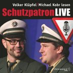 Schutzpatron / Kommissar Kluftinger Bd.6 (LIVE, MP3-Download)