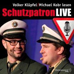 Schutzpatron / Kommissar Kluftinger Bd.6 (LIVE, MP3-Download) - Kobr, Michael; Klüpfel, Volker
