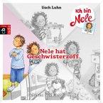 Nele hat Geschwisterzoff / Ich bin Nele Bd.4 (MP3-Download)