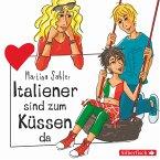 Freche Mädchen: Italiener sind zum Küssen da (MP3-Download)