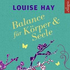 Balance für Körper und Seele (MP3-Download) - Hay, Louise