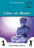Leben als Meister (eBook, ePUB)