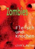ZOMBIES! Fleisch und Knochen (eBook, ePUB)