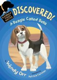 DISCOVERED! A Beagle Called Bella (eBook, ePUB)