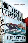 Ninety Percent of Everything (eBook, ePUB)
