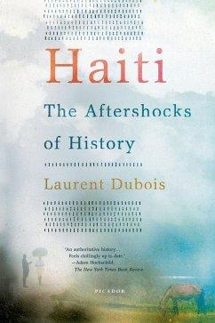 Haiti: The Aftershocks of History (eBook, ePUB) - Dubois, Laurent