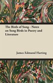 The Birds of Song - Notes on Song Birds in Poetry and Literature