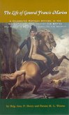 Life of General Francis Marion, The (eBook, ePUB)