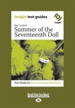 Summer of the Seventeenth Doll: Insight Text Guide (Large Print 16pt) - Boulanger-Mashberg, Anica